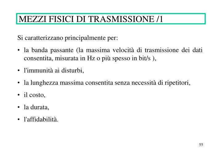 MEZZI FISICI DI TRASMISSIONE /1
