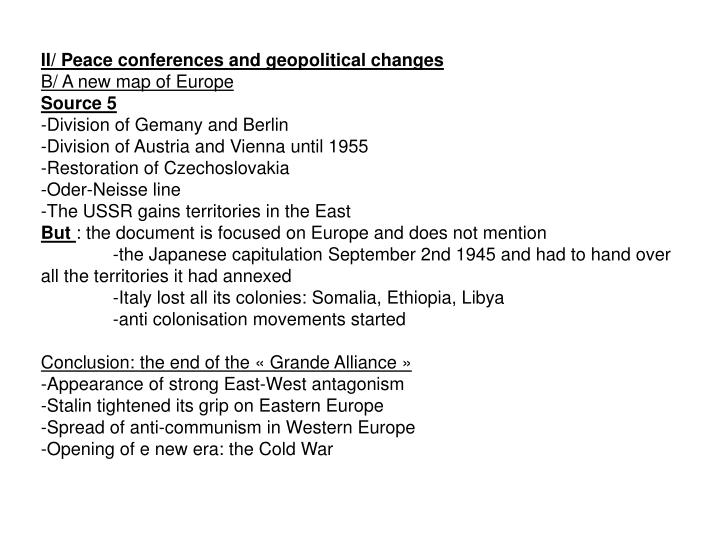 II/ Peace conferences and geopolitical changes