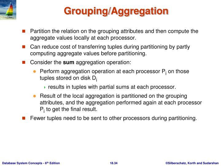 Grouping/Aggregation