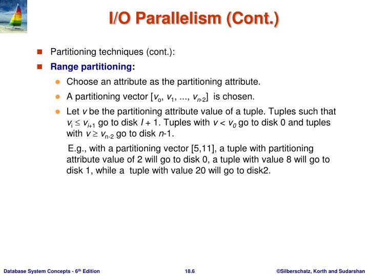 Partitioning techniques (cont.):