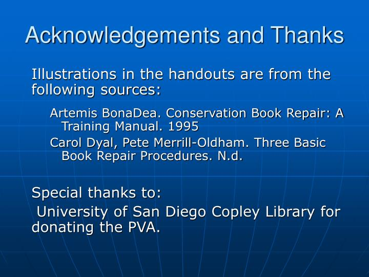 Acknowledgements and Thanks