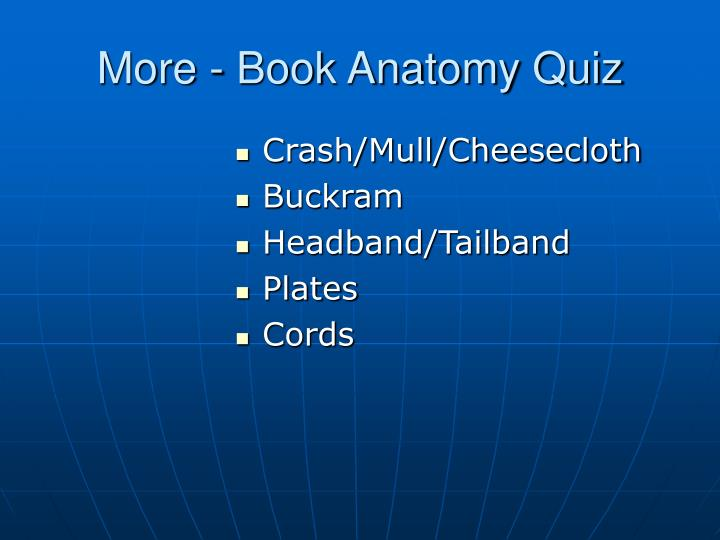 More - Book Anatomy Quiz