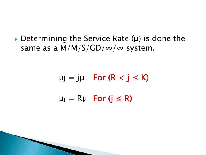 Determining the Service Rate (
