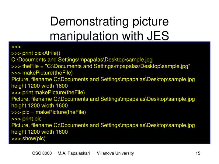 Demonstrating picture manipulation with JES