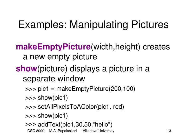 Examples: Manipulating Pictures