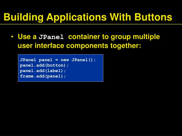 Building Applications With Buttons