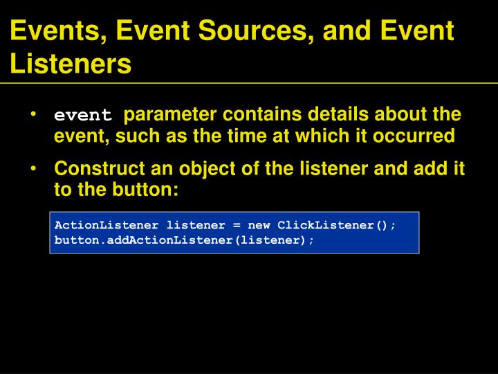 Events, Event Sources, and Event Listeners