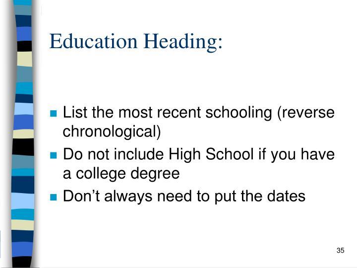 Education Heading:
