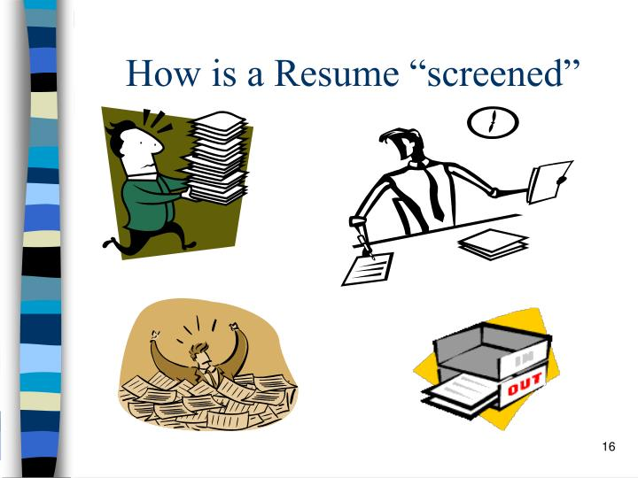 "How is a Resume ""screened"""