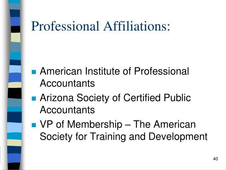 Professional Affiliations:
