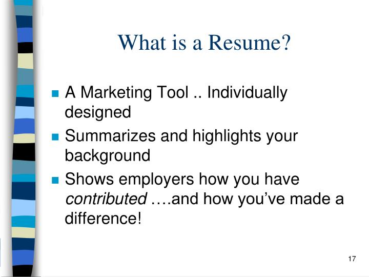 What is a Resume?
