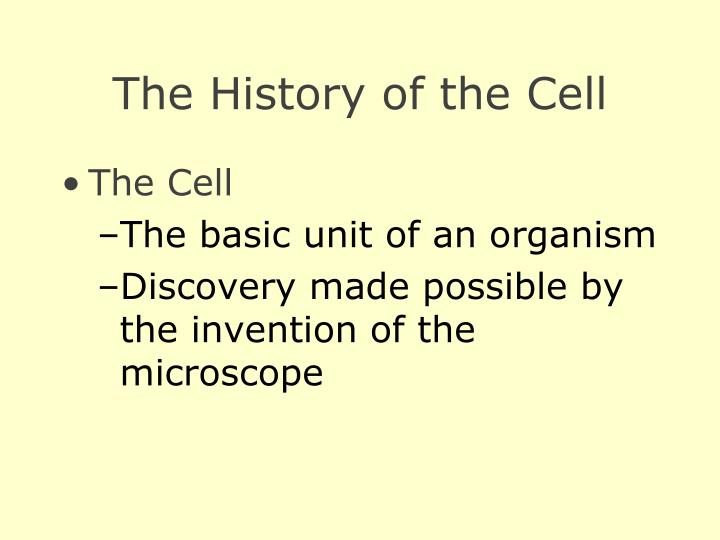 The history of the cell