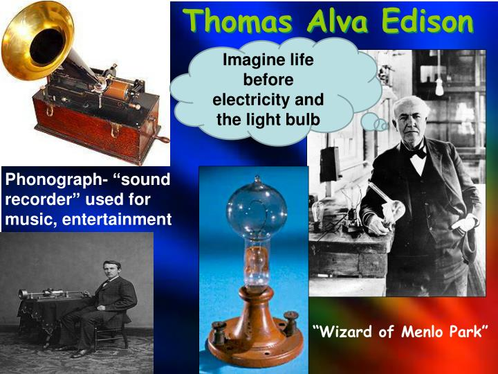 a biography of thomas alva edison an american experts on electricity 10 facts that will change how you view thomas edison gregory  only to air brakes and not mess with electricity  to experts who analyzed this plan.