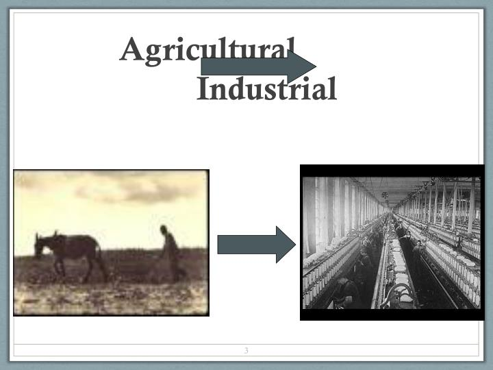 Agricultural industrial