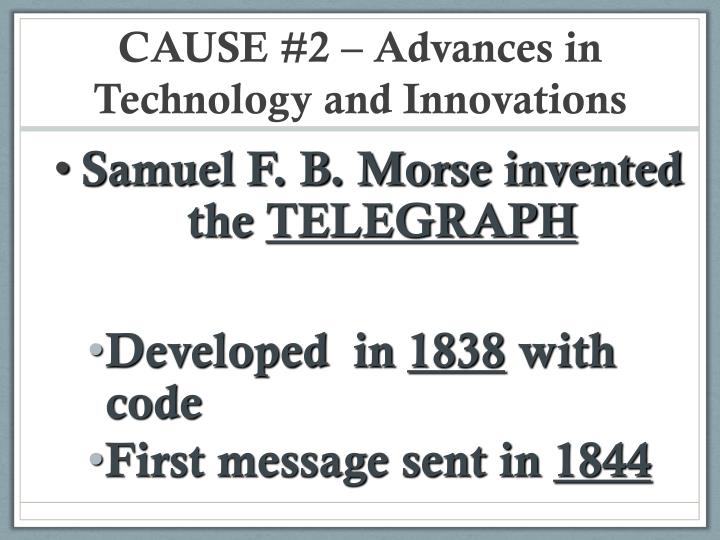 CAUSE #2 – Advances in Technology and Innovations