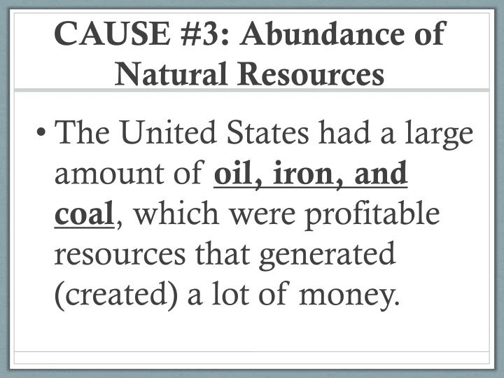 CAUSE #3: Abundance of Natural Resources