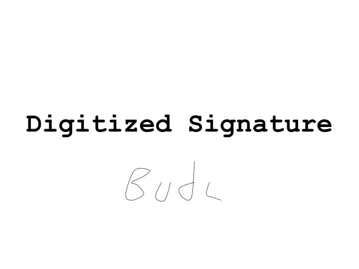 Digitized Signature