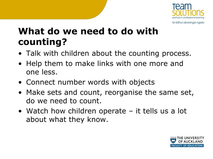 What do we need to do with counting?