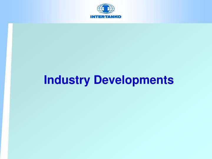Industry Developments