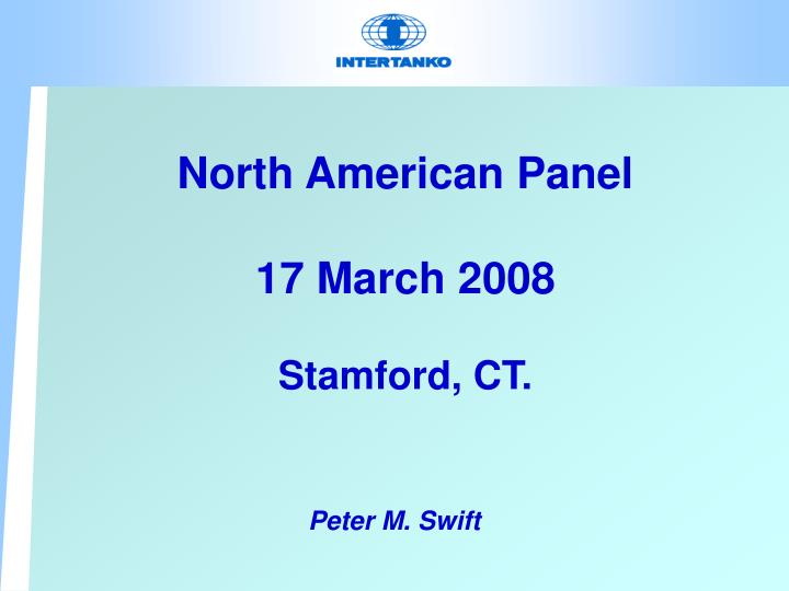 North american panel 17 march 2008 stamford ct