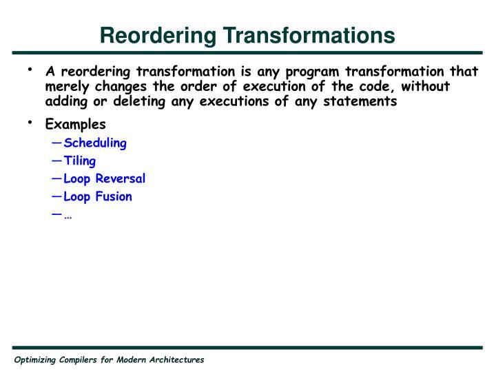 Reordering Transformations