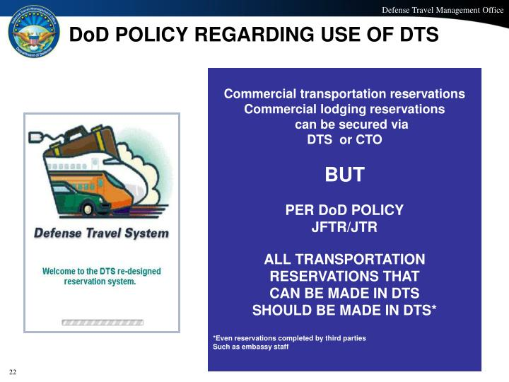 DoD POLICY REGARDING USE OF DTS