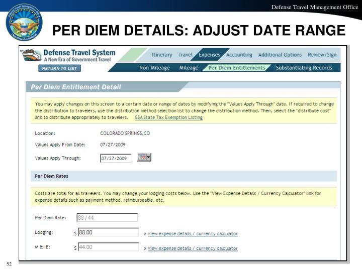 PER DIEM DETAILS: ADJUST DATE RANGE