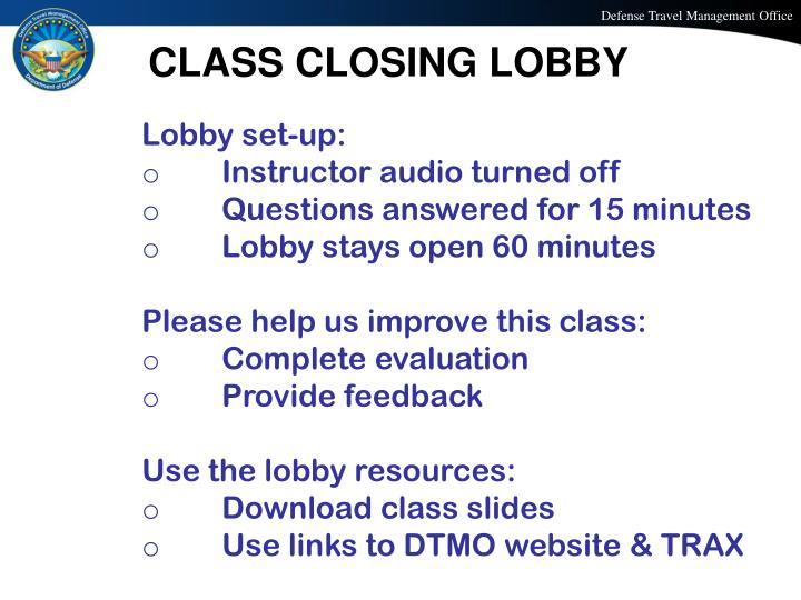CLASS CLOSING LOBBY