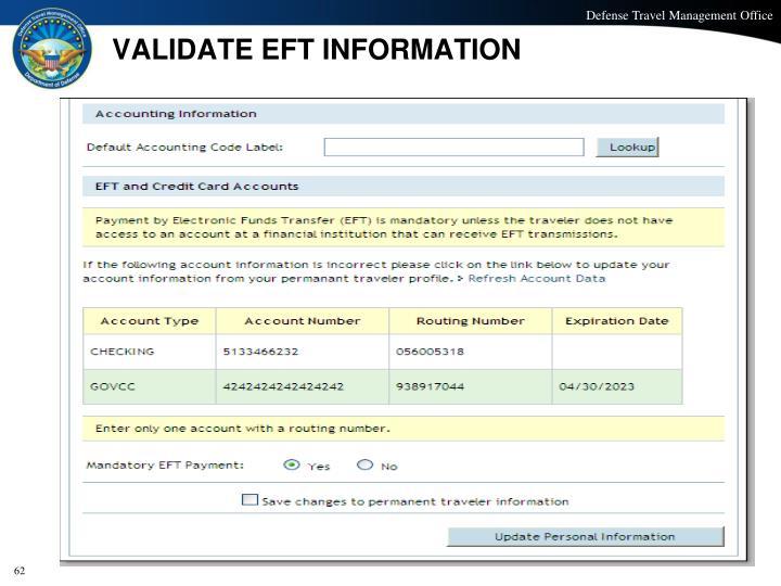 VALIDATE EFT INFORMATION