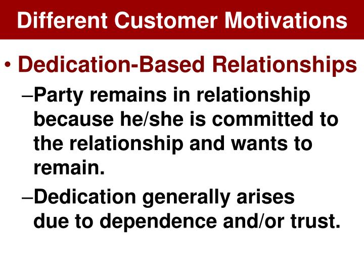 Different Customer Motivations