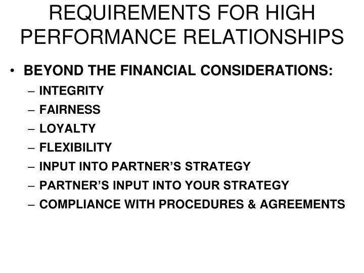 REQUIREMENTS FOR HIGH PERFORMANCE RELATIONSHIPS