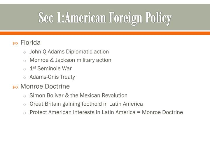 Sec 1:American Foreign Policy