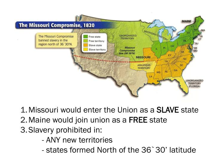Missouri would enter the Union as a