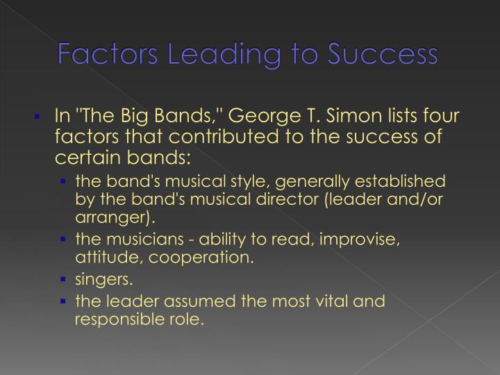 Factors Leading to Success