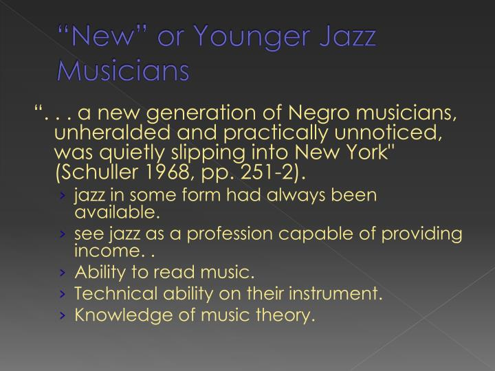 """New"" or Younger Jazz Musicians"