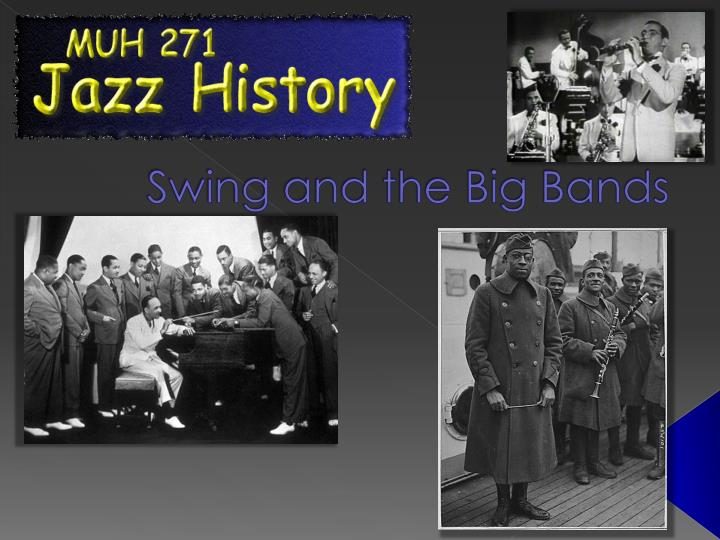 Swing and the big bands