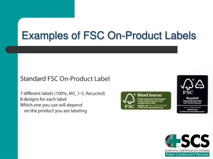 Examples of FSC On-Product Labels