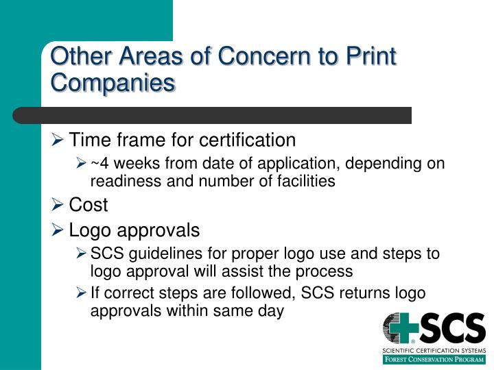 Other Areas of Concern to Print Companies