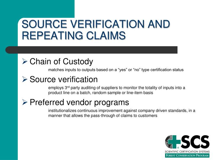 SOURCE VERIFICATION AND REPEATING CLAIMS