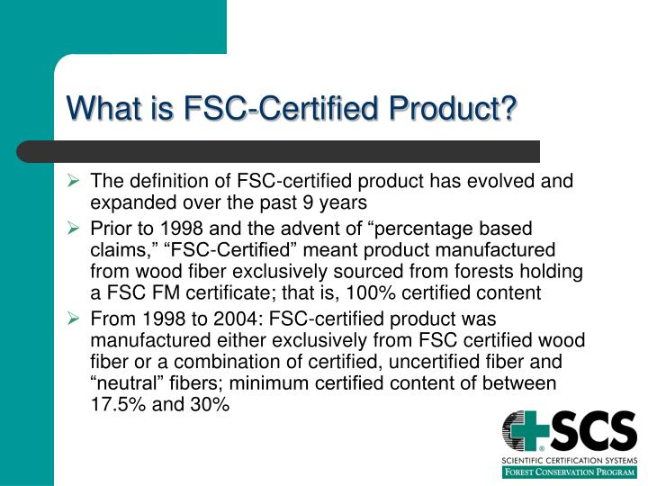 What is FSC-Certified Product?