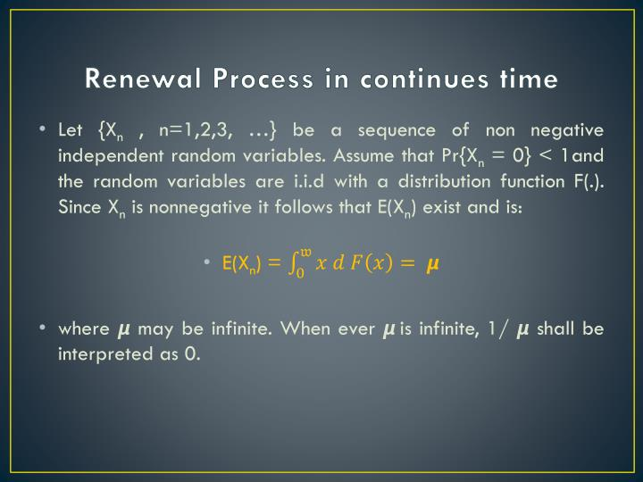 Renewal Process in continues time