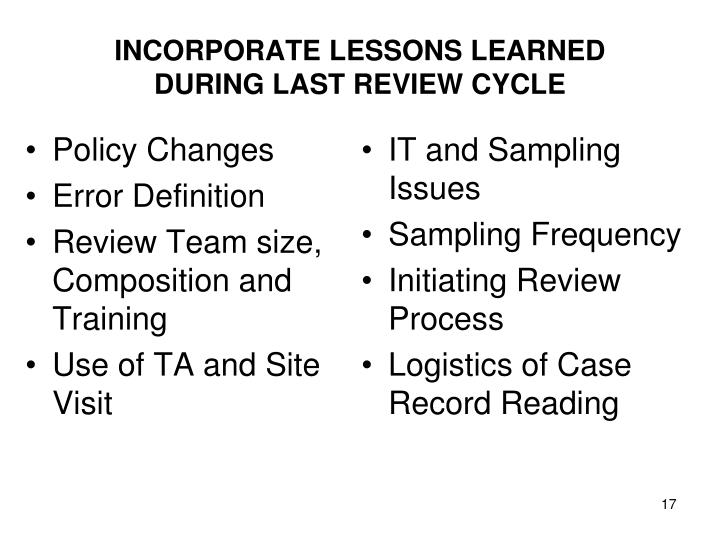 INCORPORATE LESSONS LEARNED