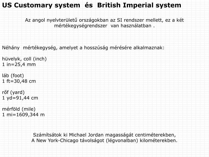 US Customary system