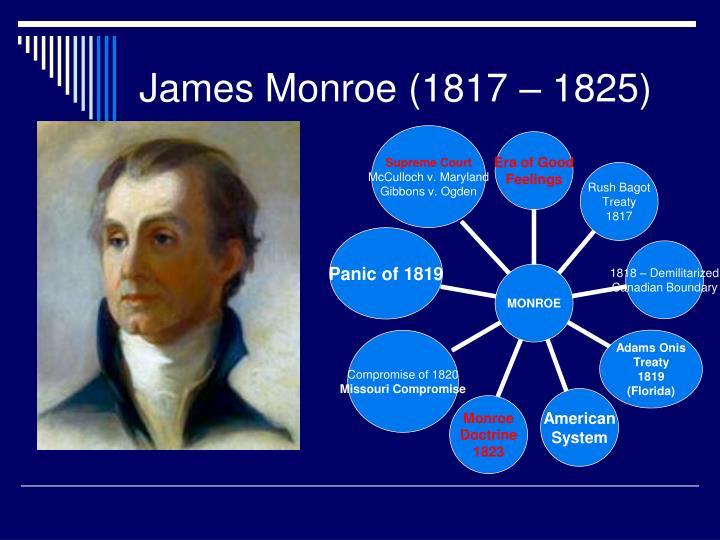 James Monroe (1817 – 1825)