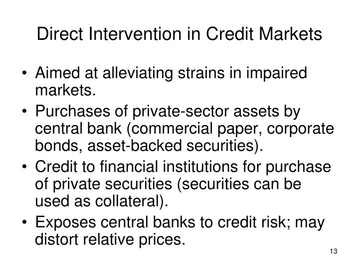Direct Intervention in Credit Markets