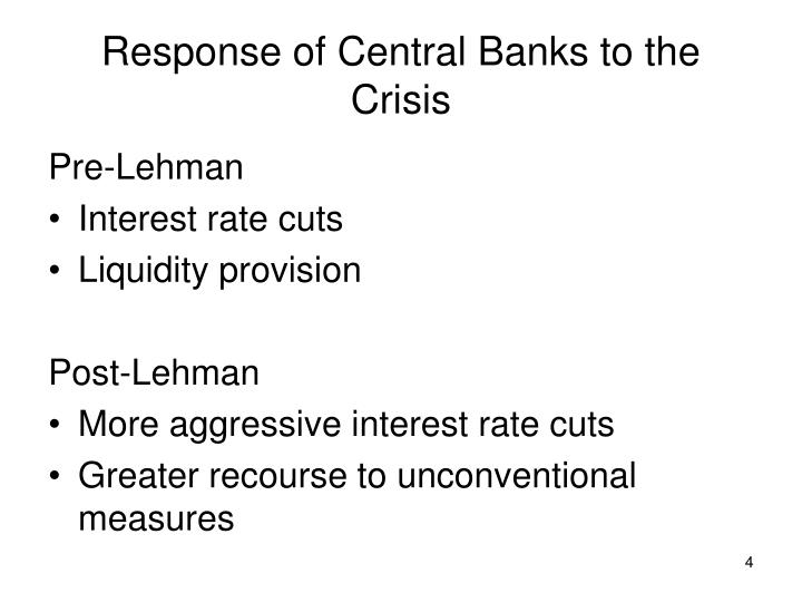 Response of Central Banks to the Crisis