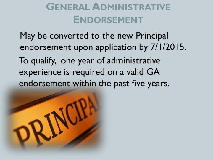 General Administrative Endorsement