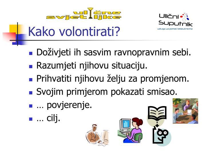Kako volontirati?