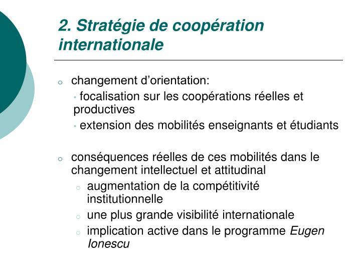 2. Stratégie de coopération internationale