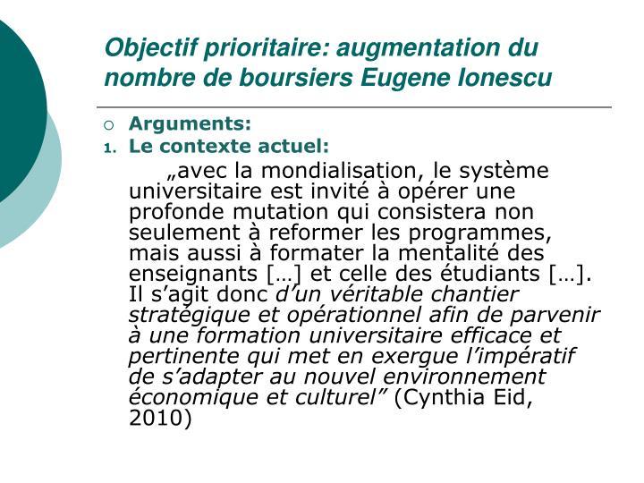 Objectif prioritaire: augmentation du nombre de boursiers Eugene Ionescu
